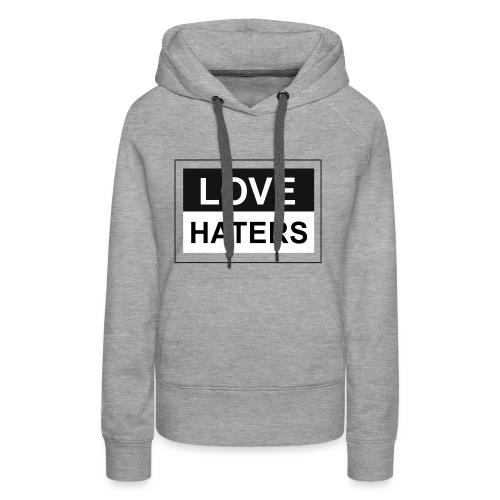 LOVE HATERS - Women's Premium Hoodie