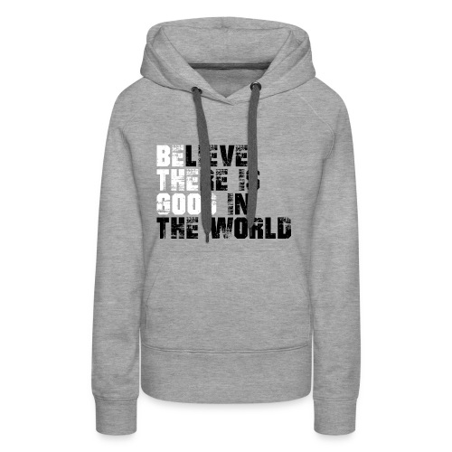 Be The Good - Women's Premium Hoodie
