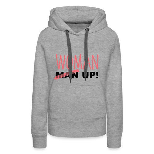 WoMan up - Women's Premium Hoodie