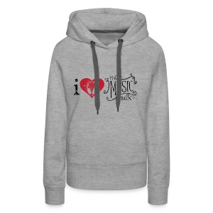 I love The Music Box! - Women's Premium Hoodie