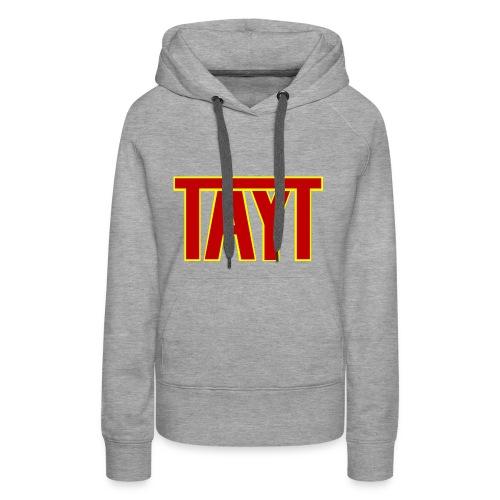 tayt logo - Women's Premium Hoodie