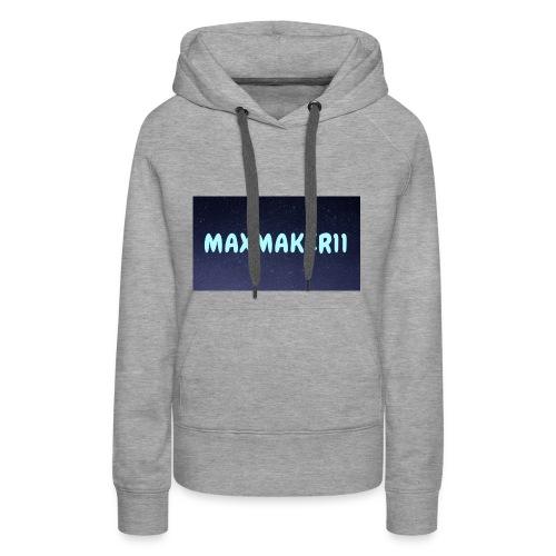 Maxmaker11 Shirt - Women's Premium Hoodie