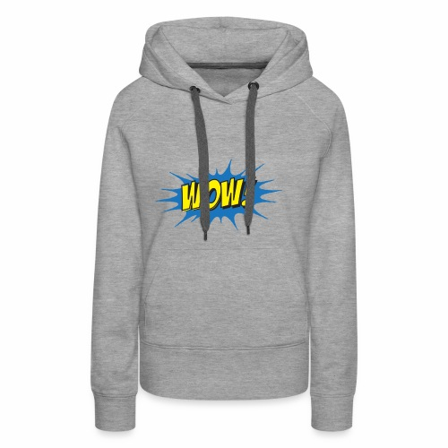 WOW! - Women's Premium Hoodie