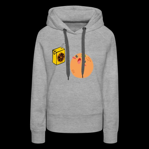 Oh orange you didn't - Women's Premium Hoodie