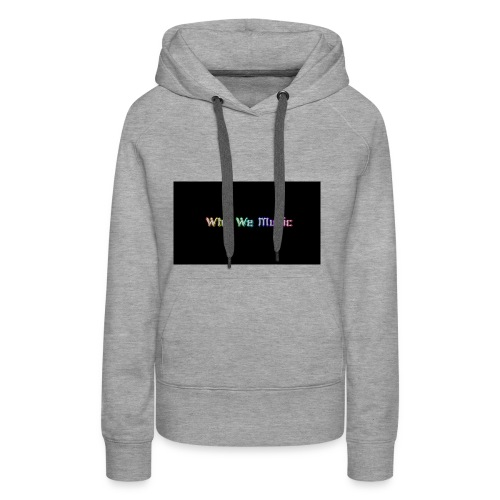 Why We Music - Women's Premium Hoodie