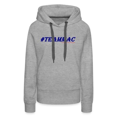 #TEAMMAC - Women's Premium Hoodie
