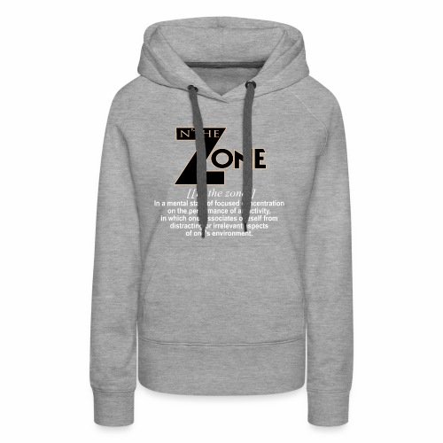 in the zone definition 1 - Women's Premium Hoodie