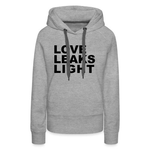 Love Leaks Light - Women's Premium Hoodie