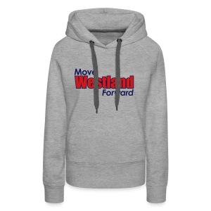 MOVE WESTLAND FORWARD - Women's Premium Hoodie