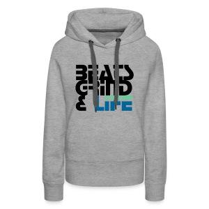 Beats Grind Life Logo 1 Shirt Design - Women's Premium Hoodie