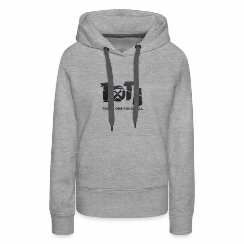 Touch One Touch All original logo - Women's Premium Hoodie
