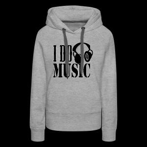 IDoMusic2 - Women's Premium Hoodie