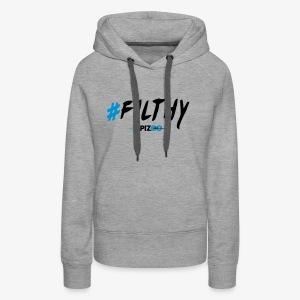 #Filthy white - Spizoo Hashtags - Women's Premium Hoodie