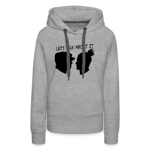 Let's Talk About It - Women's Premium Hoodie