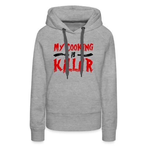 Killer Cooking - Women's Premium Hoodie