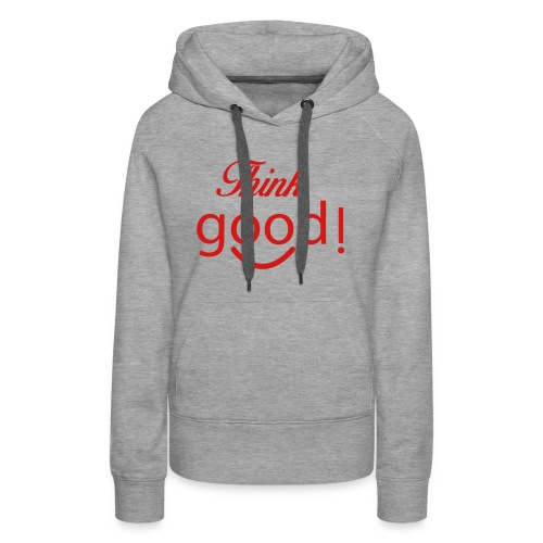 its a image about positivity. - Women's Premium Hoodie