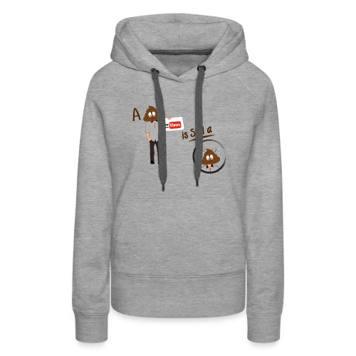 Don't be a Shithead - Women's Premium Hoodie