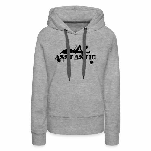 Asstastic - Women's Premium Hoodie