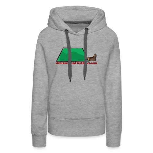 Oversized and Outdoors Logo - Women's Premium Hoodie