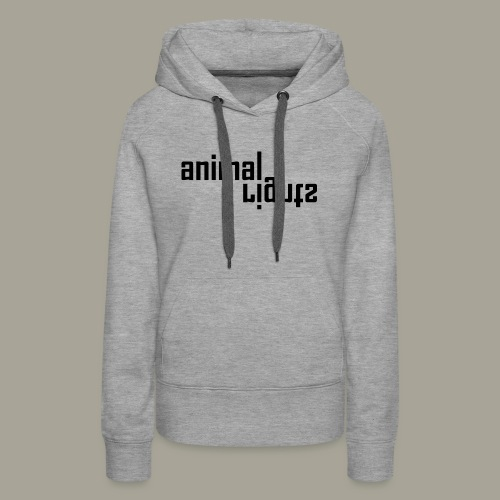 Animal Rights Protection Idea Gift - Women's Premium Hoodie