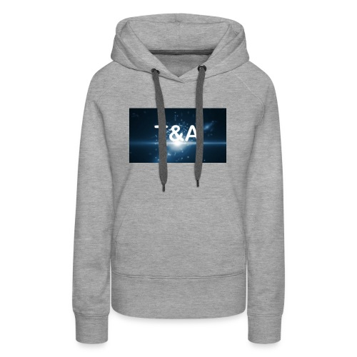 Official T&A merch - Women's Premium Hoodie