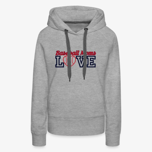 baseball mom love - Women's Premium Hoodie