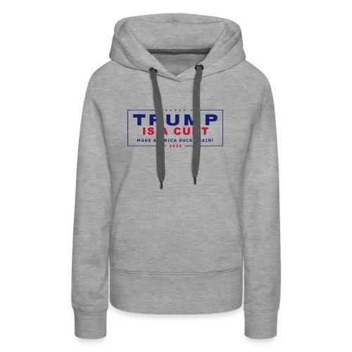 Not Trump 2020 - Women's Premium Hoodie
