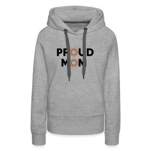 Proud Mom black - Women's Premium Hoodie