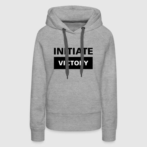 Initiate victory - Women's Premium Hoodie