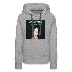 stayfresh - Women's Premium Hoodie