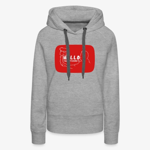 HELLO THE INTERNET! - Women's Premium Hoodie
