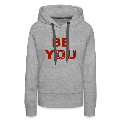BE YOU design by Eugenie Nugent - Women's Premium Hoodie