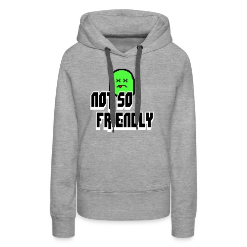 not_so_friendly_logo - Women's Premium Hoodie