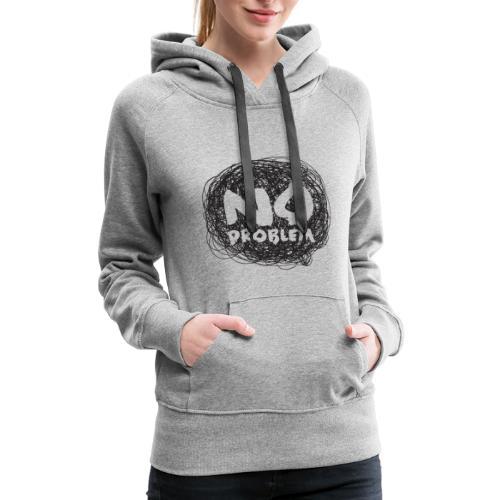 No Problem-Doodle - Women's Premium Hoodie