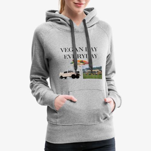 Vegan Day Everyday - Women's Premium Hoodie