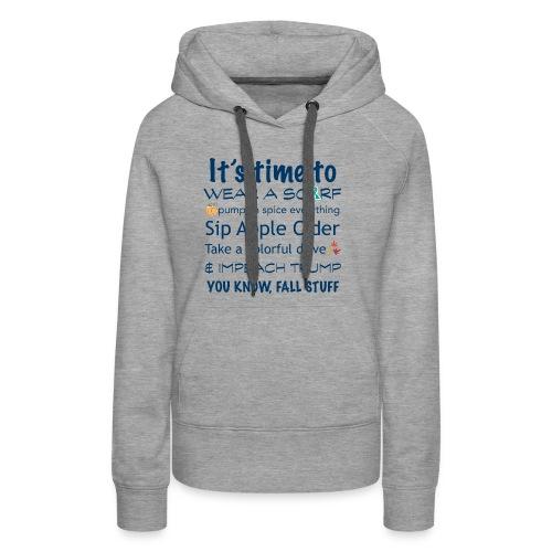 FALL Humor in Blue - Women's Premium Hoodie