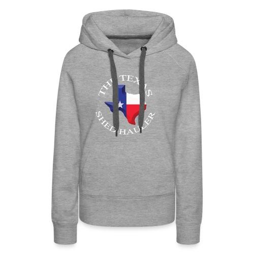 The Texas Shed hauler - Women's Premium Hoodie