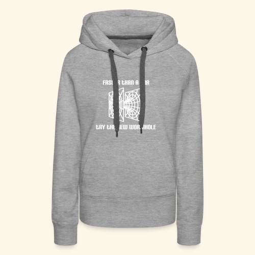 wormhole is faster than a car - white version - Women's Premium Hoodie