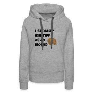 i sexually identify as an isopod - Women's Premium Hoodie