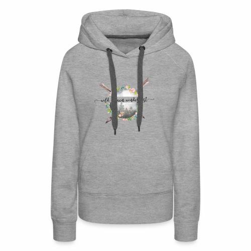 Wild Women Wanderlust offical tshirt - Women's Premium Hoodie