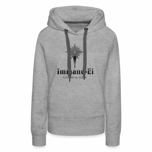 Immanu-El G-d is with us. (OJB) Black Glow - Women's Premium Hoodie