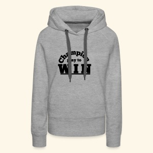 champion play to win - Women's Premium Hoodie
