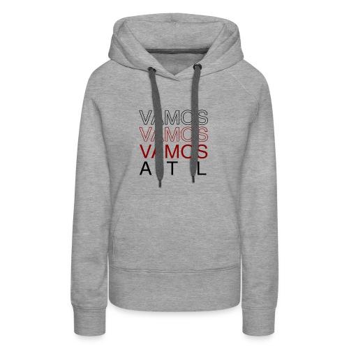 Vamos, Vamos ATL - Women's Premium Hoodie