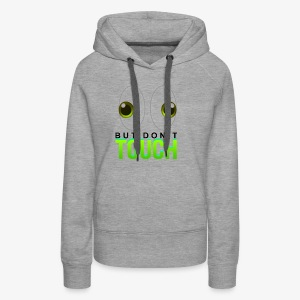 LOOK BUT DON'T TOUCH DONT DO NOT T-SHIRT TEE FUNNY - Women's Premium Hoodie