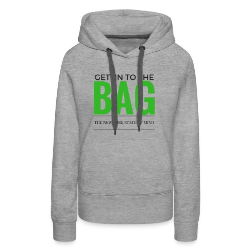 Gettin To The Bag - Mouse Pad - Women's Premium Hoodie