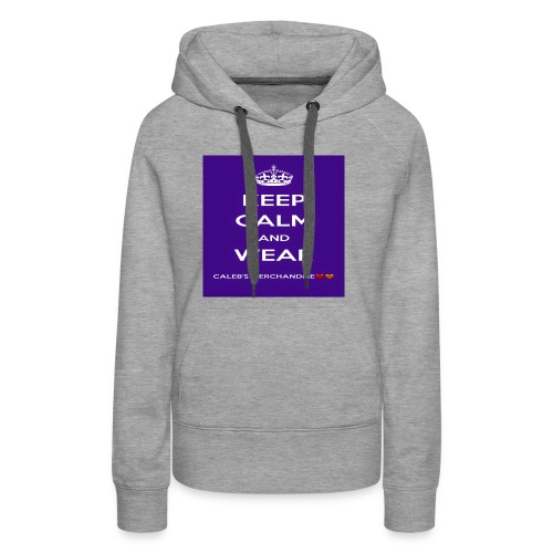 Keep Calm And Wear Caleb's Merchandise - Women's Premium Hoodie