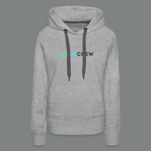Chajecrew Shirt - Women's Premium Hoodie