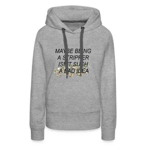On the bright side - Women's Premium Hoodie
