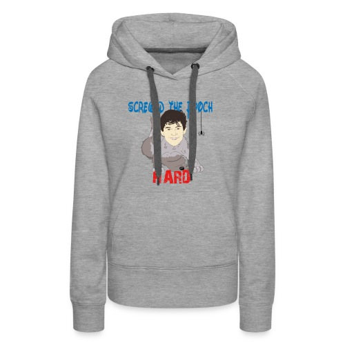 screwed the pooch hard - Women's Premium Hoodie