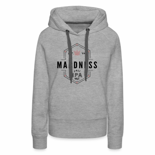 MADDNESS PALE ALE - Women's Premium Hoodie